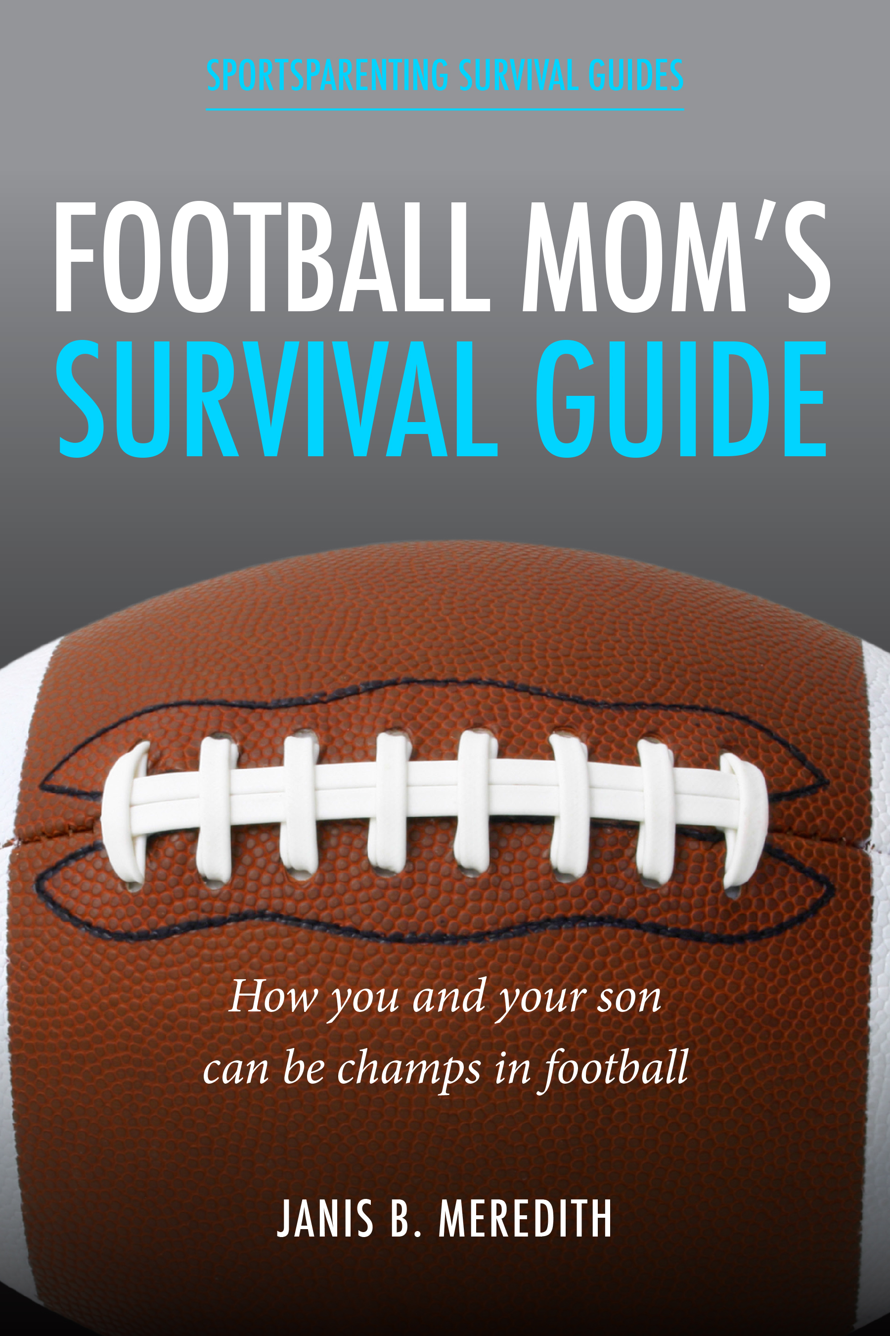 Football Mom's Survival Guide
