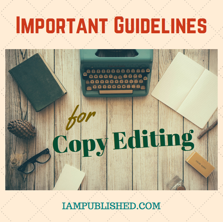 Important Guidelines for Copy Editing