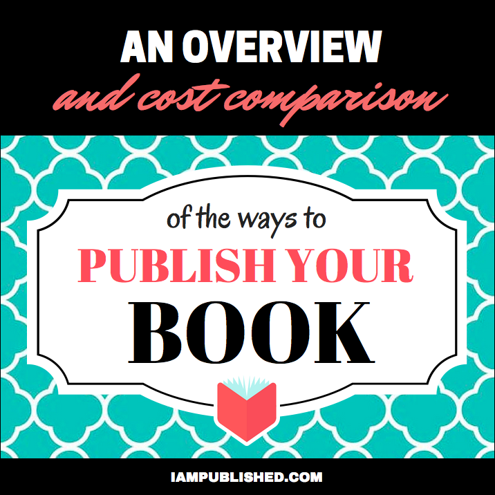 An overview and cost comparison of the ways to publish your book | I