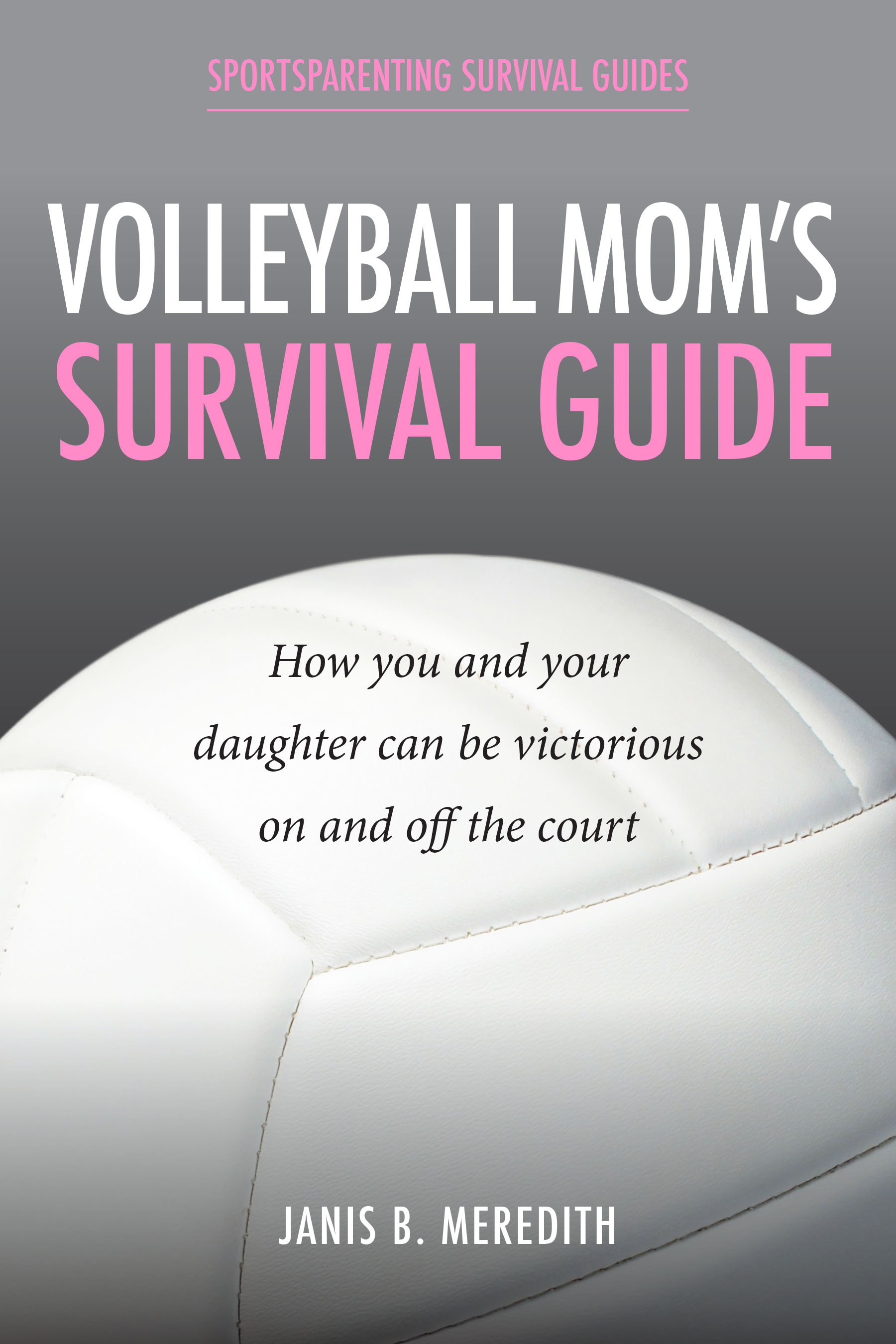Volleyball Mom's Survival Guide